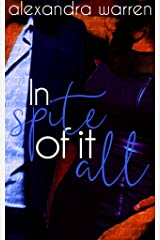 In Spite of it All (The Spite Series Book 2) Kindle Edition