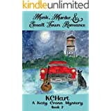 Music, Murder, and Small Town Romance (A Katy Cross Cozy Mystery Book 2)