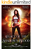 Legacy of the Shadow's Blood