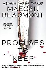 Promises to Keep (Sabrina Vaughn Thriller series Book 3) Kindle Edition