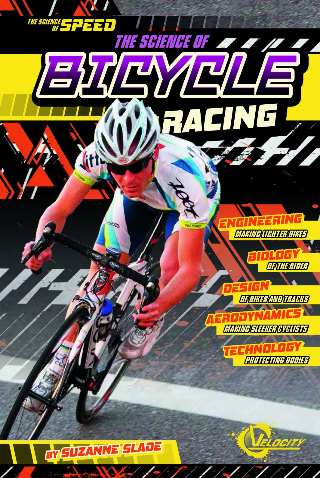 The Science of Bicycle Racing (The Science of Speed) pdf epub