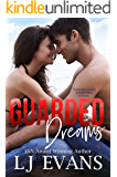 Guarded Dreams: A Second Chance, Military Romance (An Anchor Novel Book 1)