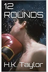 12 ROUNDS (Realm of Angels (12 ROUNDS Book 1)) Kindle Edition