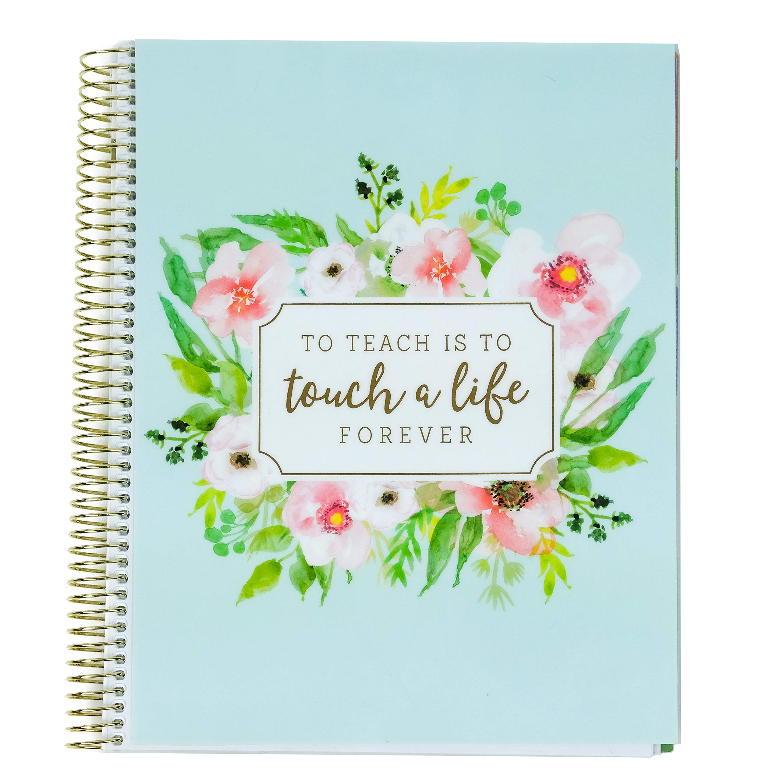 Creative Year Teacher Planner to Teach is to Such a Life Forever by Recollections UNDATED ; Weekly Planner