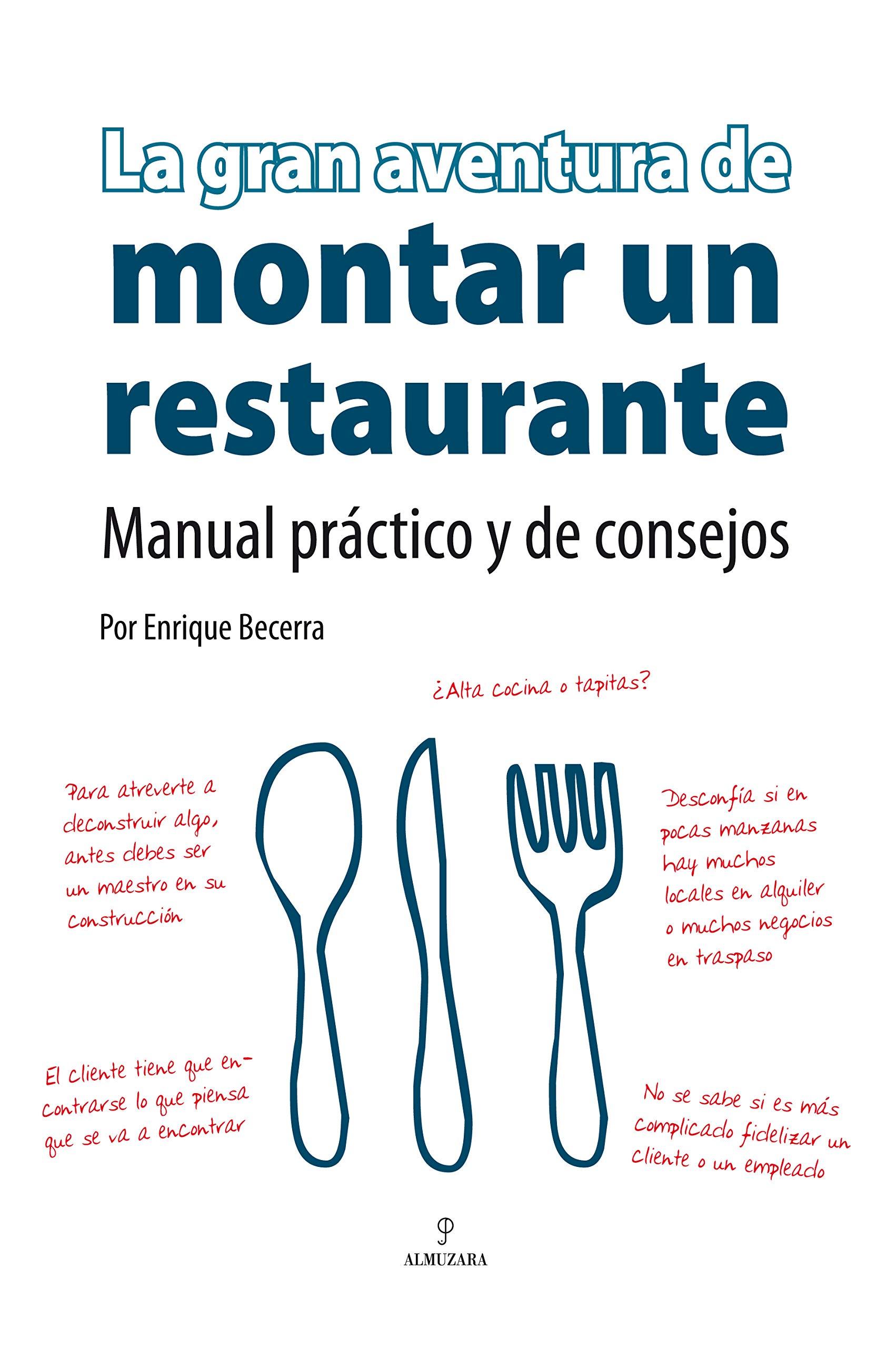 La gran aventura de montar un restaurante (Spanish Edition ...