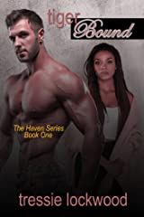 Tiger Bound (The Haven Series Book 1) Kindle Edition