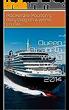 Queen Elizabeth World Cruise Diary 2014
