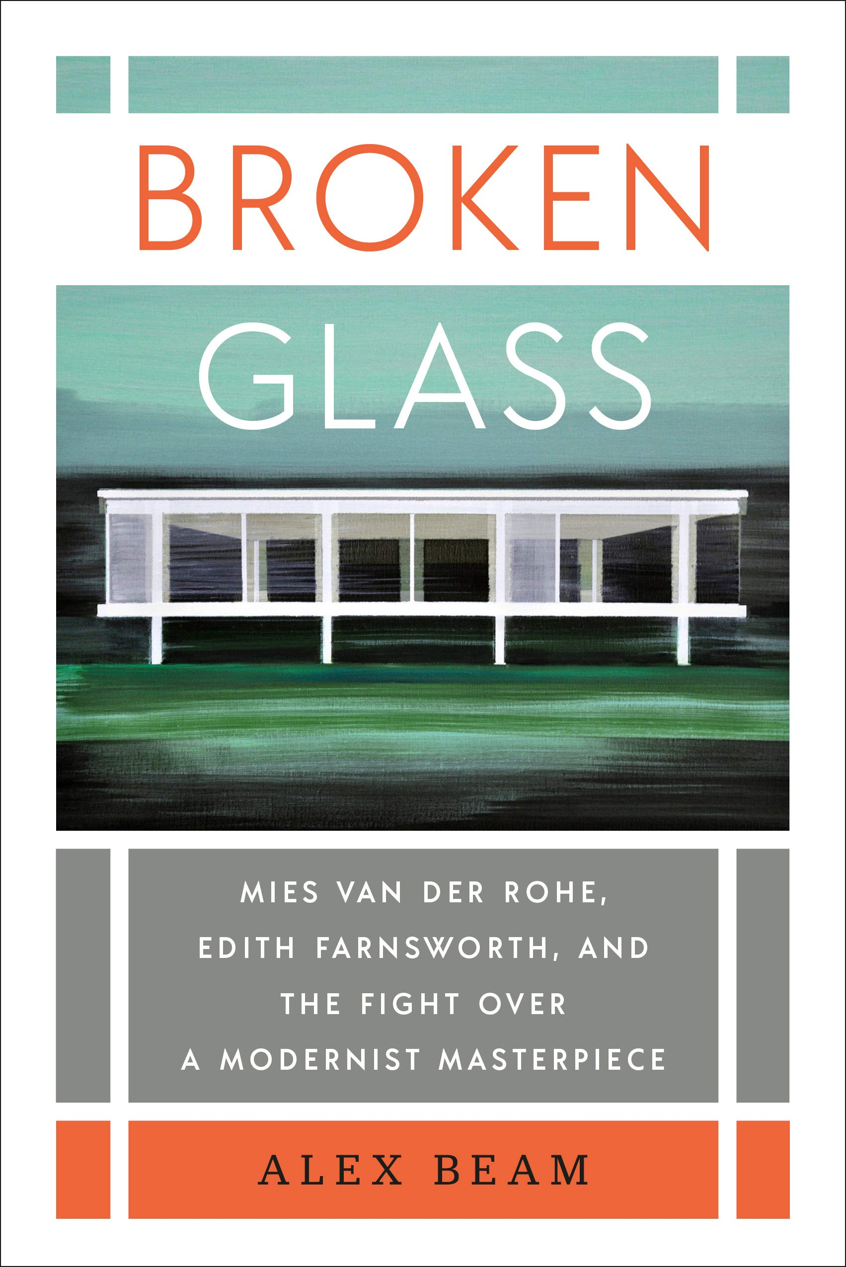 Mies Van Der Rohe Design Philosophy.Broken Glass Mies Van Der Rohe Edith Farnsworth And The Fight