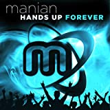 Hands Up Forever (Limited 4 CD Edition)