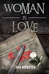 Woman in Love (The Port Naain Intelligence) Kindle Edition