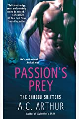 Passion's Prey: A Paranormal Shapeshifter Werejaguar Romance (The Shadow Shifters Book 3) Kindle Edition