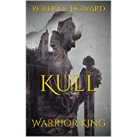 Kull: Warrior King (English Edition)