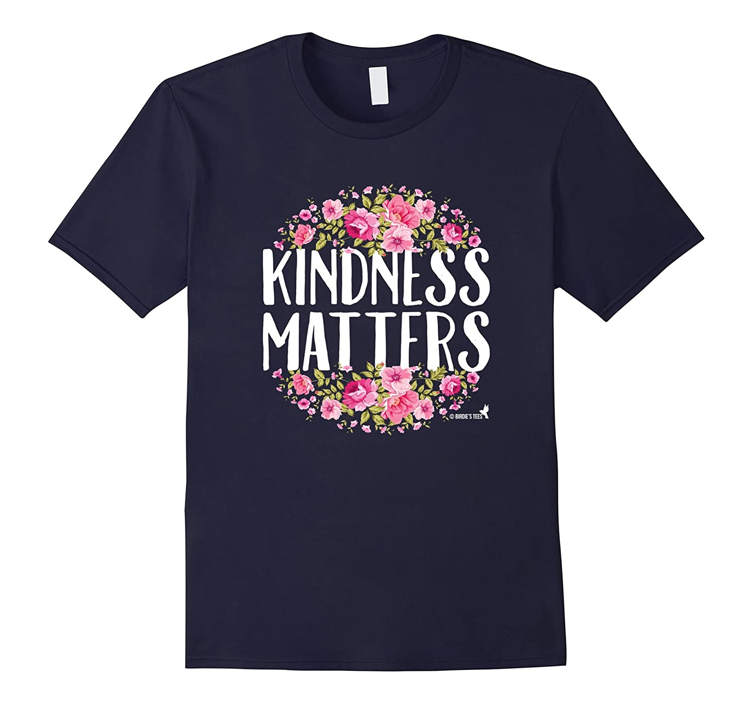 Kindness Matters T-Shirt for Love Unity Compassion-TH