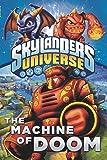 The Machine of Doom (Skylanders Spyro's Adventure Chapter Books)