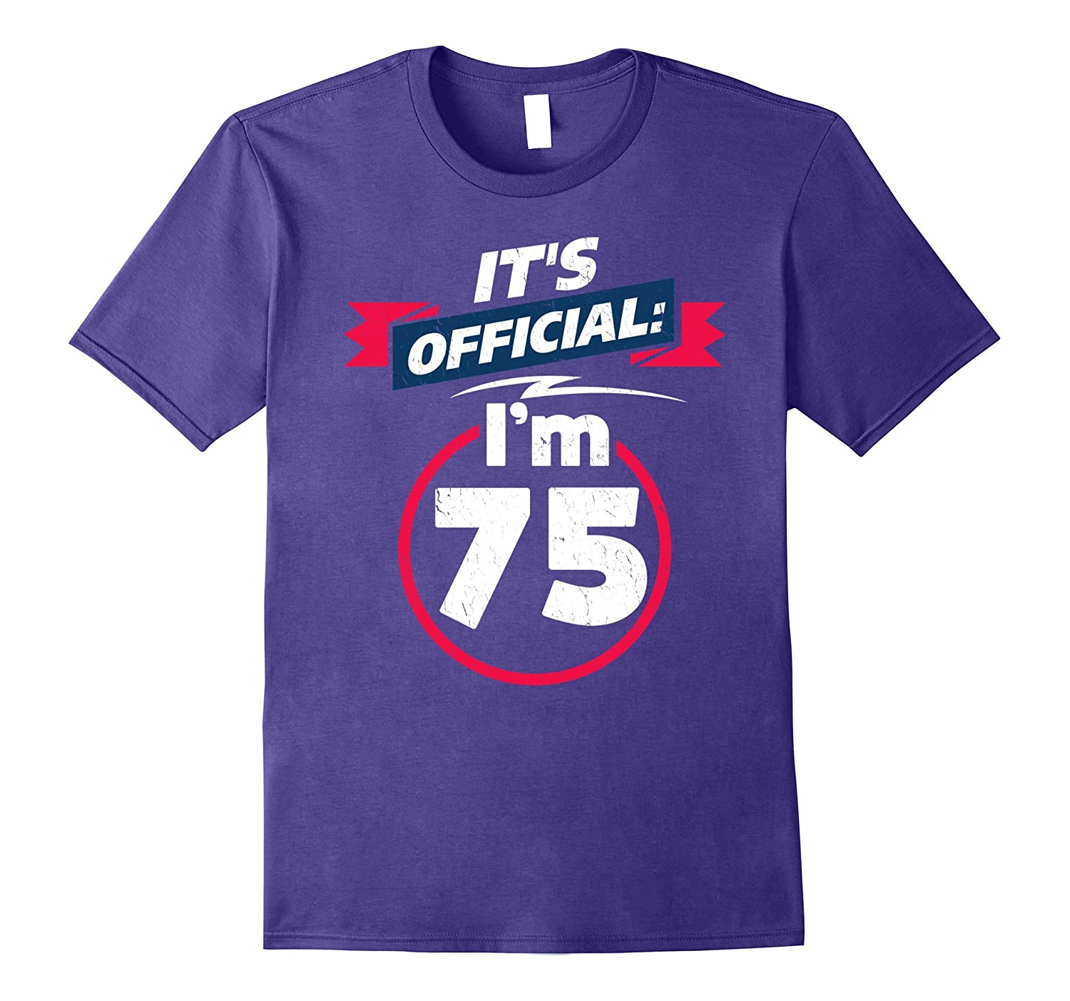 75 Year Old T Shirt 75th Birthday Present Idea Tee Shirt-PL