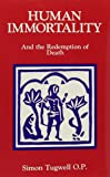 Human Immortality and the Redemption of Death