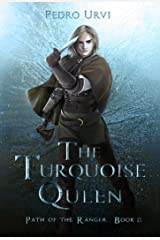 The Turquoise Queen: (Path of the Ranger Book 8) Kindle Edition