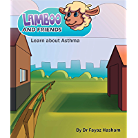 Lamboo and friends learn about Asthma (English Edition)