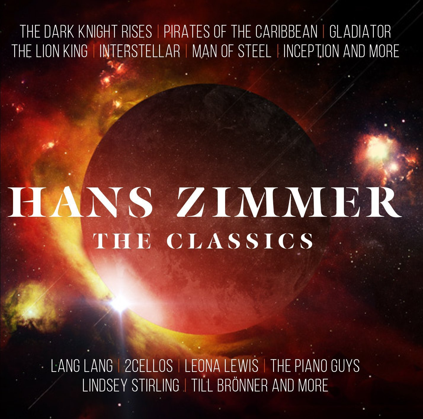 Hans Zimmer - The Classics - Hans Zimmer, Lang Lang, 2Cellos, The ...
