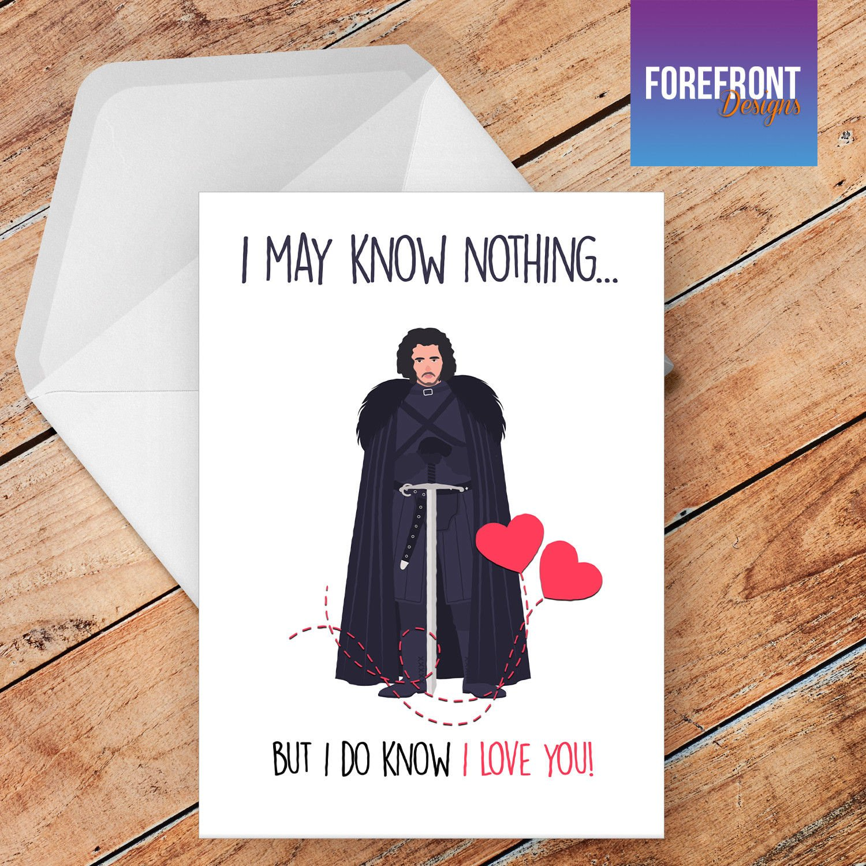 """Tarjeta de felicitación personalizada con texto en inglés """"I may know nothing"""", Jon SNOW, cualquier día de trabajo para cualquier ocasión o evento, cumpleaños, Navidad, boda, aniversario, compromiso, día del padre/día de la madre Forefrontdesigns"""