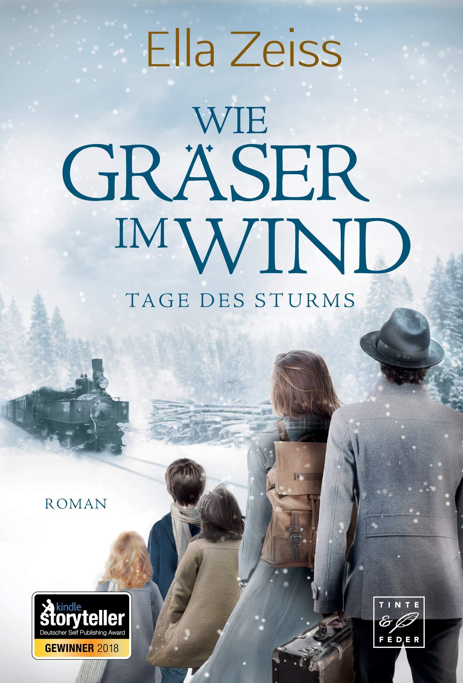 Wie Gräser im Wind (Tage des Sturms 1) (German Edition) por Ella Zeiss