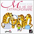Ribambelle : Ma vie est extraordinaire, album 1, série verte CP