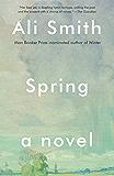 Spring: A Novel (Seasonal Quartet)