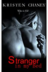 Stranger in my Bed Kindle Edition