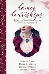 Cameo Courtships: 4 Stories of Women Whose Lives Are Touched by a Legendary Gift Kindle Edition