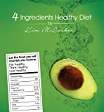 4 Ingredients Healthy Diet, By Kim McCosker