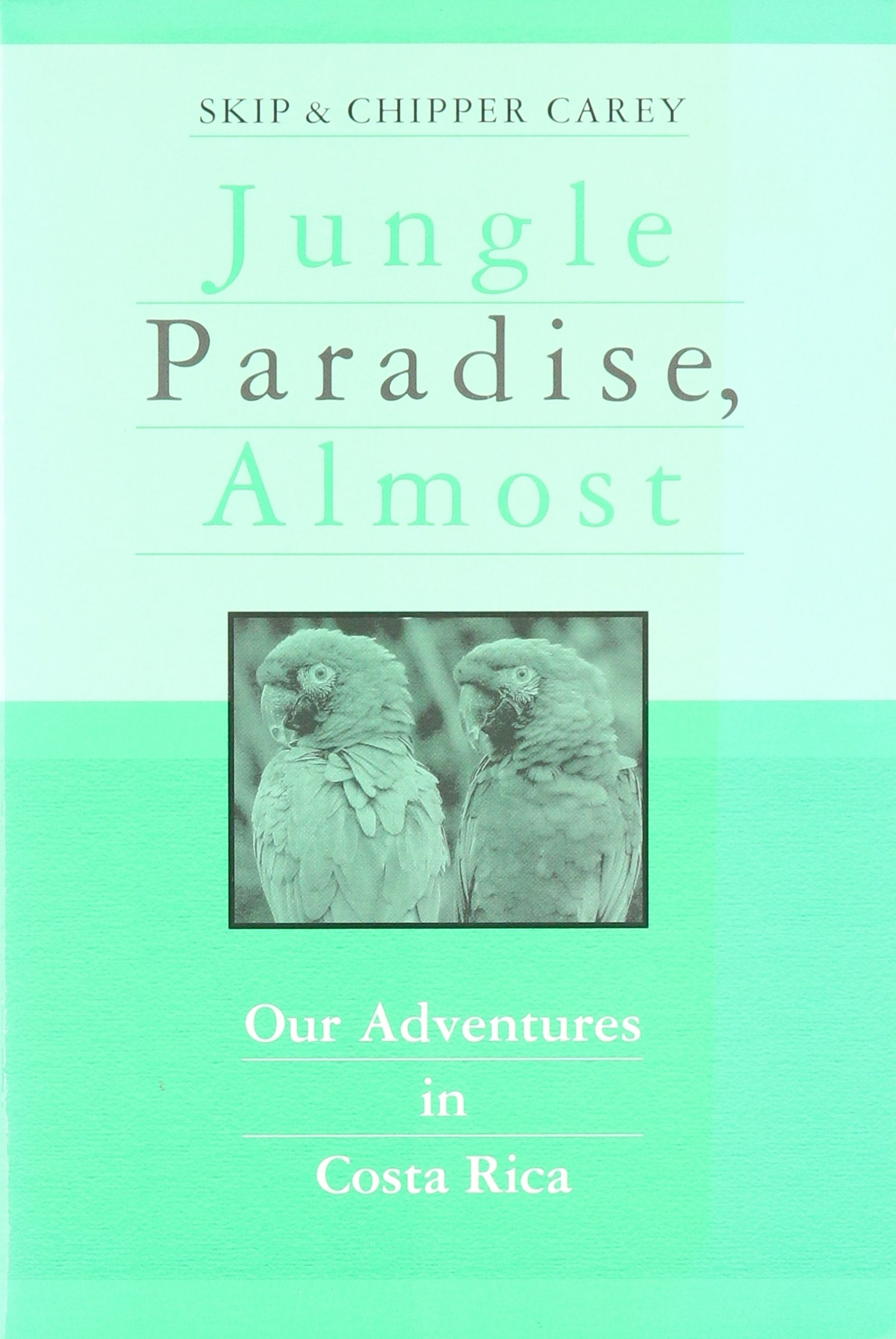 Download Jungle Paradise, Almost: Our Adventures in Costa Rica pdf epub