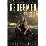 Redeemed: A Dystopian Romance (Sins of Our Ancestors Book 3)