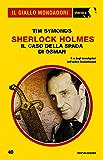Sherlock Holmes - Il caso della Spada di Osman (Il Giallo Mondadori Sherlock)