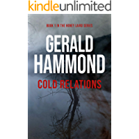 Cold Relations (Honey Laird Book 1)