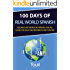 100 Days of Real World Spanish: Vocabulary Words & Phrases for All Levels to Help You Become Fluent Faster (Spanish Learning)