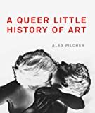 A Queer Little History of Art