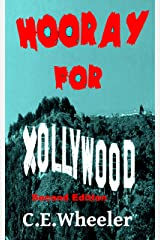 Hooray for Xollywood Second Edition: Chronicle of the Post Zombie Apocalypse entertainment industry Kindle Edition