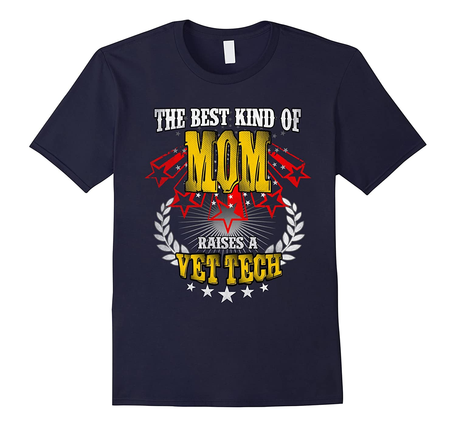 The best kind of Mom raises a Vet tech shirt-TD