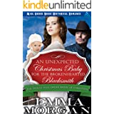 An Unexpected Christmas Baby for the Brokenhearted Blacksmith (The Twelve Mail Order Brides of Christmas Book 9)