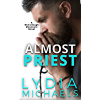 Almost Priest (McCullough Mountain Book 1) (English Edition)