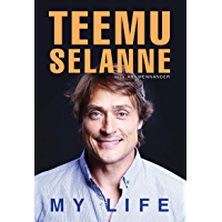 Teemu Selanne: My Life (English Edition)