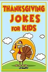Thanksgiving Jokes for kids: Funny Thanksgiving Jokes for Kids Kindle Edition