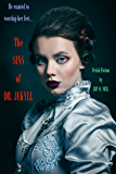 THE SINS OF DR. JEKYLL (The Irv O. Neil Erotic Library Book 14)