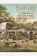 Safari: A Chronicle of Adventure Hardcover