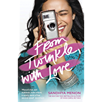 From Twinkle, With Love: The funny heartwarming romcom from the bestselling author of When Dimple Met Rishi (English Edition)