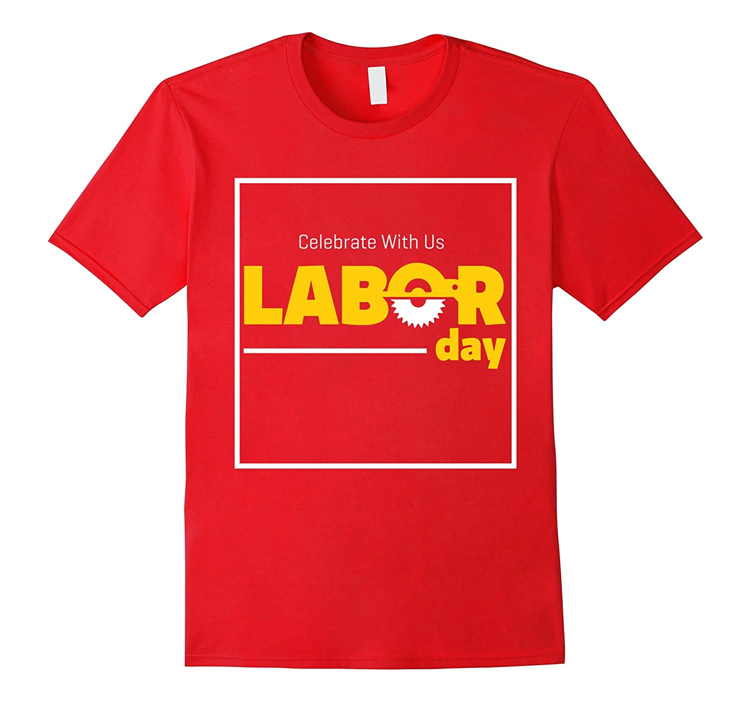 Celebrate with Us Labor Day T-Shirt-BN
