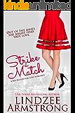 Strike a Match (No Match for Love Book 5)