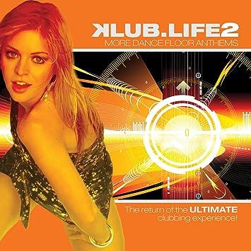 Various Artists - Klub life 2 - Amazon com Music