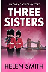 Three Sisters: A British Mystery (Emily Castles Mysteries Book 1) Kindle Edition