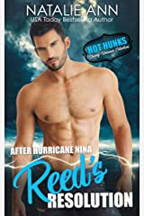 After Hurricane Nina, Reed's Resolution (Hot Hunks-Steamy Romance Collection Book 1) Kindle Edition